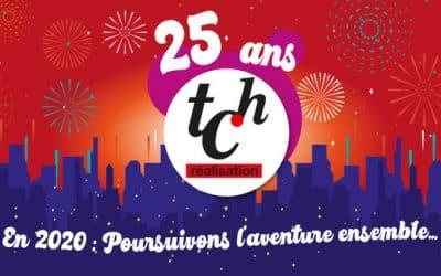 TCH Réalisation fête ses 25 ans !